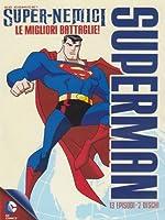Superman - Super-Nemici - Le Migliori Battaglie (2 Dvd) [Italian Edition]