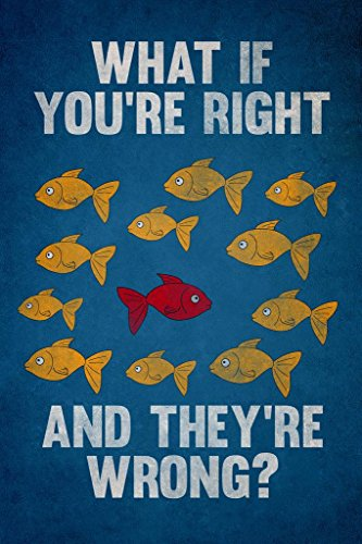What If You are Right They are Wrong Movie Poster Spoof Cool Wall Decor Art Print Poster 24x36