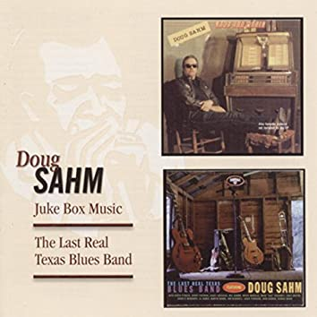 Juke Box Music / The Last Real Texas Blues Band