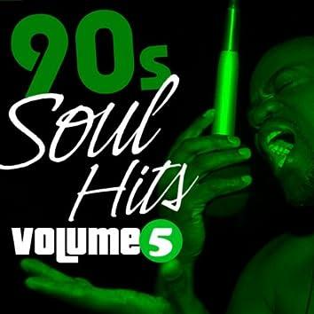 90s Soul Hits Vol.5