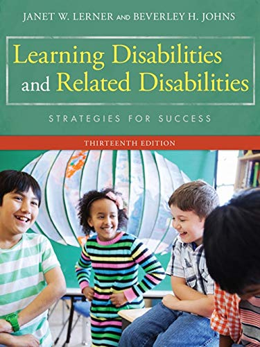 Compare Textbook Prices for Learning Disabilities and Related Disabilities: Strategies for Success 13 Edition ISBN 8601411207570 by Lerner, Janet W.,Johns, Beverley