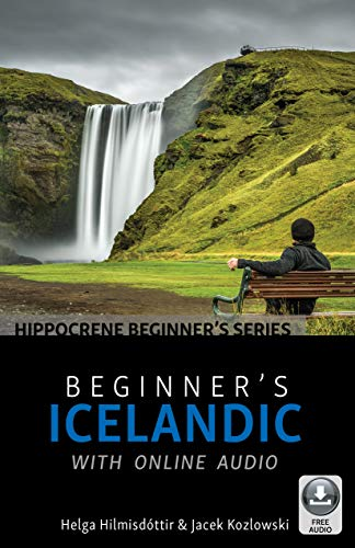 Compare Textbook Prices for Beginner's Icelandic with Online Audio  ISBN 9780781814157 by Hilmisdóttir, Helga,Kozlowski, Jacek