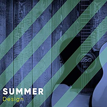 # Summer Design