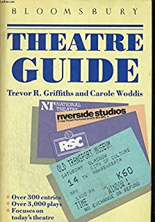 The Bloomsbury Theatre Guide