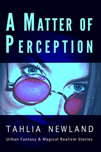 Book: A Matter of Perception by Tahlia Newland