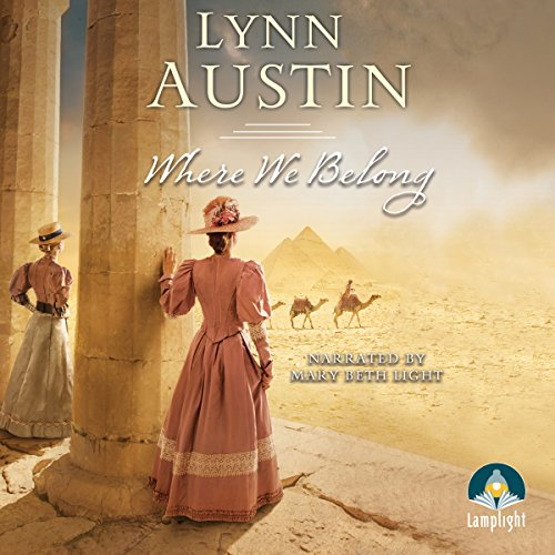 Where We Belong                   By:                                                                                                                                 Lynn Austin                               Narrated by:                                                                                                                                 Mary Beth Light                      Length: 15 hrs and 18 mins     72 ratings     Overall 4.8