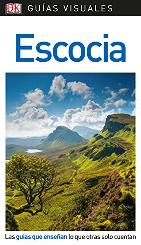 Guía Visual Escocia: Las guías que enseñan lo que otras solo cuenta