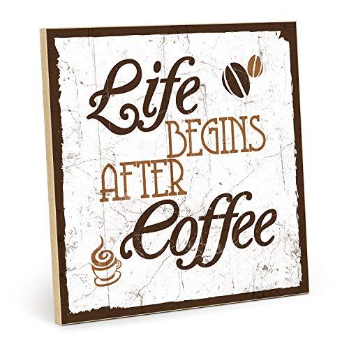 TypeStoff Holzschild mit Spruch – Life Begins After Coffee - Shabby chic Retro Vintage Typografie Bild aus MDF Holz (19,5 x 19,5 cm)