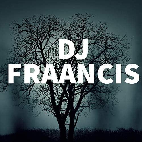 DJ FRAANCIS