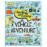Vehicle Adventure (I Spy With My Little Eye Book) (I Spy with My Little Eye Children's Interactive Picture Book)