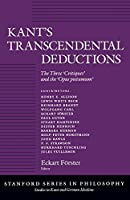 Kant's Transcendental Deductions: The Three 'Critiques' and the 'Opus postumum' (Studies in Kant and German Idealism)