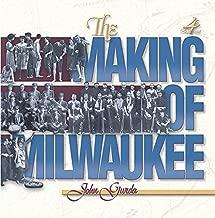 Best the making of milwaukee john gurda Reviews