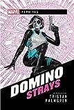 Marvel Heroines - Domino: Strays