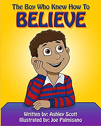 The Boy Who Knew How to Believe