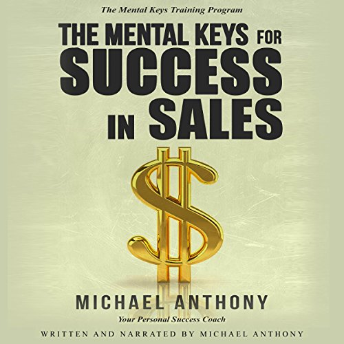 The Mental Keys for Success in Sales audiobook cover art