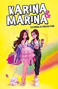 Estrellas en Nueva York (Karina & Marina 3)