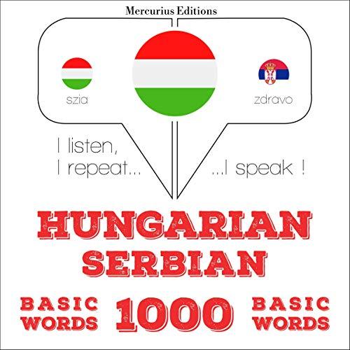 Hungarian – Serbian. 1000 basic words cover art