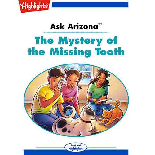 Ask Arizona: The Mystery of the Missing Tooth copertina