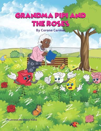 GRANDMA PIPI AND THE ROSES
