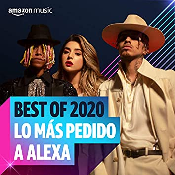 Best of 2020: Lo más pedido en Alexa