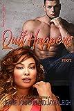 Quit Happens (Rho Beta Omicron Tau Book 1)