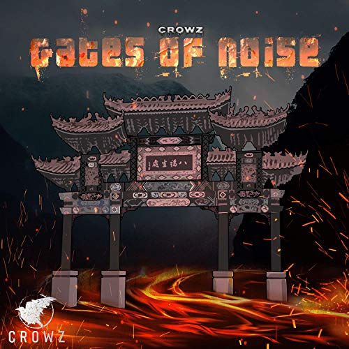 Gates of Noise [Explicit]