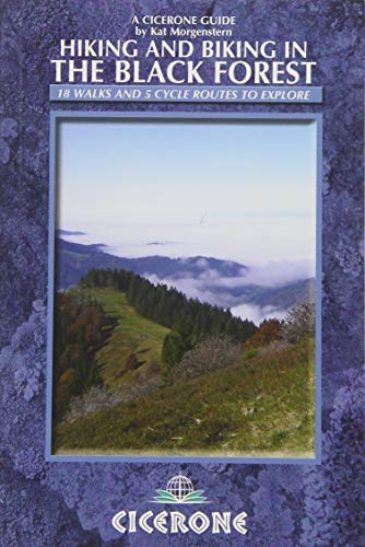 A Cicerone Guide Hiking and Biking in the Black Forest [Lingua Inglese]