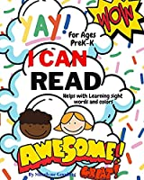 Yay I Can Read!: 50+ Words that will help children learn their sight words and colors (children learning books)