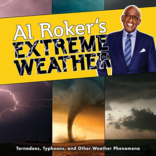 Al Roker's Extreme Weather audiobook cover art