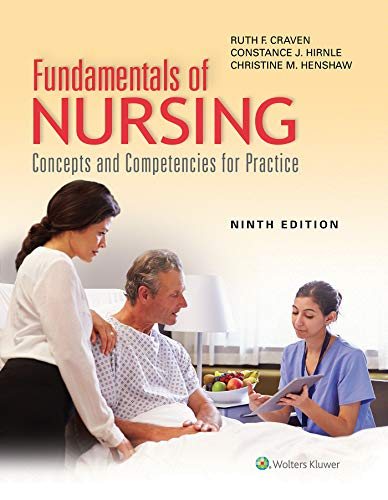 Compare Textbook Prices for Fundamentals of Nursing: Concepts and Competencies for Practice 9 Edition ISBN 9781975120429 by Craven, Ruth F,Hirnle, Constance,Henshaw, Christine