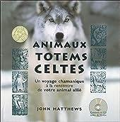 Coffret Animaux totems celtes de John Matthews