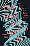 The Sea We Swim In: How Stories Work ina Data-Driven World (English Edition)
