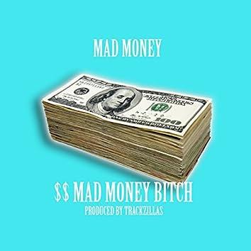 Mad Money Bitch