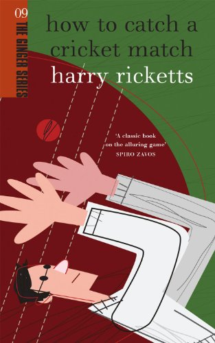 How to Catch a Cricket Match (The Ginger series Book 9) (English Edition)