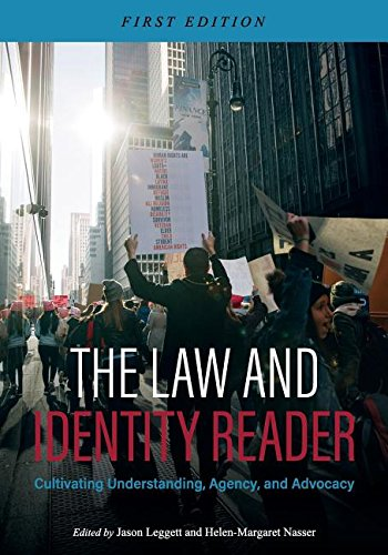 The Law and Identity Reader: Cultivating Understanding, Agency, and Advocacy