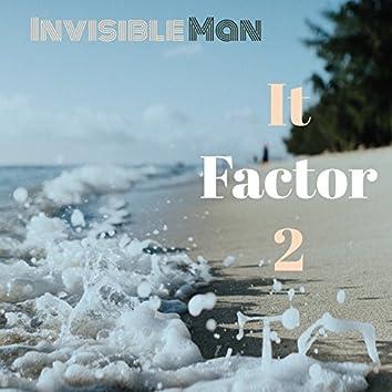 It Factor 2 (Radio Version)
