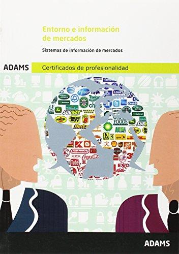Entorno e información de mercados: certificado de profesionalidad de marketing y compraventa internacional