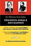 Anti-Duhring de Friedrich Engels: La Ciencia y Las Teorias Marxistas, Coleccion La Critica Literaria Por El Celebre Critico Literario Juan Bautista Be