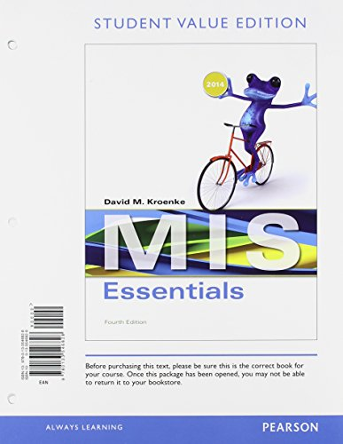 MIS Essentials, Student Value Editiion and 2014 MyMISLAB with Pearson eText -- Access Card (4th Edition)
