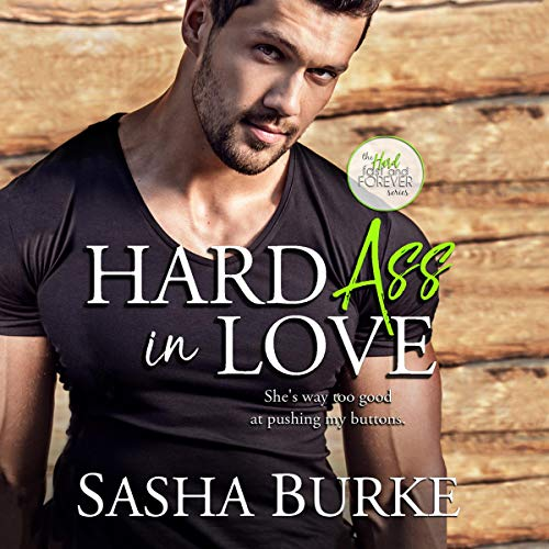 Hard Ass in Love                   By:                                                                                                                                 Sasha Burke                               Narrated by:                                                                                                                                 Pippa Jayne,                                                                                        Joe Arden                      Length: 3 hrs and 45 mins     2 ratings     Overall 5.0