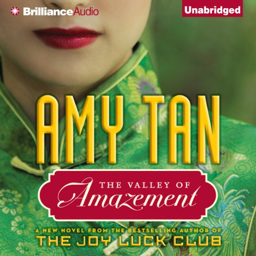 The Valley of Amazement                   By:                                                                                                                                 Amy Tan                               Narrated by:                                                                                                                                 Nancy Wu,                                                                                        Joyce Bean,                                                                                        Amy Tan                      Length: 24 hrs and 51 mins     3,356 ratings     Overall 4.0