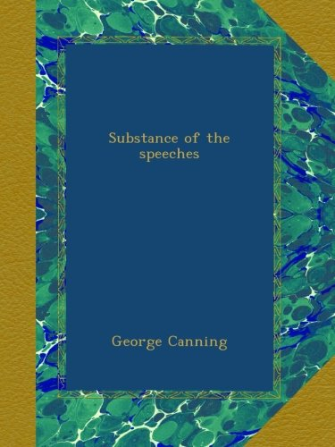 Substance of the speeches