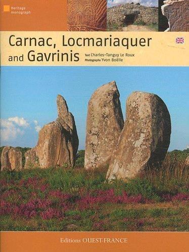 CARNAC, LOCMARIAQUER & GAVRINIS (ANG) (TOURISME - MONOGRAPHIE) (French Edition)