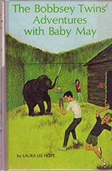The Bobbsey Twins' Adventures With Baby May - Book #17 of the Original Bobbsey Twins