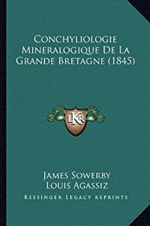 Conchyliologie Mineralogique de La Grande Bretagne (1845)