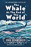 The Whale at the End of the World (English Edition)