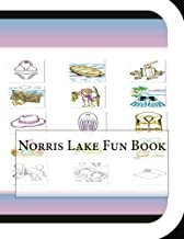 Norris Lake Fun Book: A Fun and Educational Book About Norris Lake
