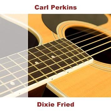 Dixie Fried