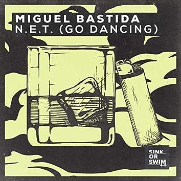 N.E.T. (Go Dancing)