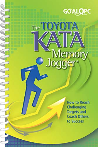 The Toyota Kata Memory Jogger: How to reach challenging targets and coach others to success (English Edition)